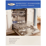 Whirlpool Roper Dishwasher Do-It-Yourself Repair Manual